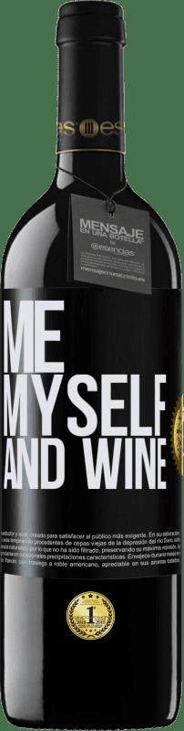 24,95 € Envío gratis   Vino Tinto Edición RED Crianza 6 Meses Me, myself and wine Etiqueta Negra. Etiqueta personalizable Crianza en barrica de roble 6 Meses Cosecha 2018 Tempranillo