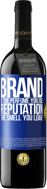 24,95 € Free Shipping   Red Wine RED Edition Crianza 6 Months Brand is the perfume you use. Reputation, the smell you leave Blue Label. Customizable label Aging in oak barrels 6 Months Harvest 2018 Tempranillo