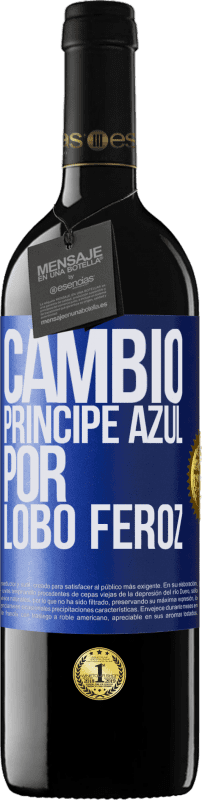 29,95 € Free Shipping | Red Wine RED Edition Crianza 6 Months Change blue prince for fierce wolf Blue Label. Customizable label Aging in oak barrels 6 Months Harvest 2018 Tempranillo