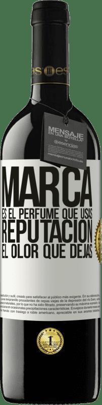 24,95 € Envío gratis | Vino Tinto Edición RED Crianza 6 Meses Marca es el perfume que usas. Reputación, el olor que dejas Etiqueta Blanca. Etiqueta personalizable Crianza en barrica de roble 6 Meses Cosecha 2018 Tempranillo