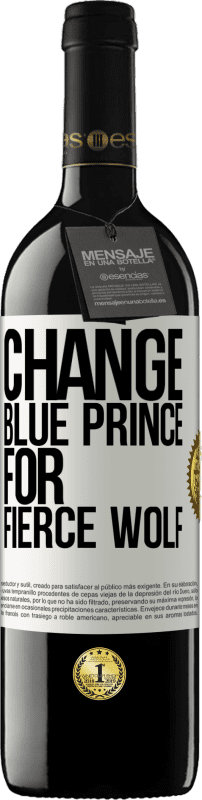24,95 € Free Shipping | Red Wine RED Edition Crianza 6 Months Change blue prince for fierce wolf White Label. Customizable label Aging in oak barrels 6 Months Harvest 2018 Tempranillo