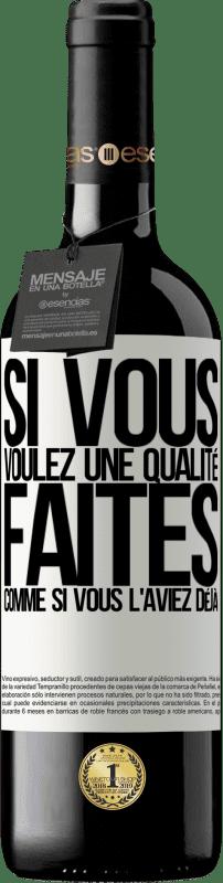 24,95 € Envoi gratuit | Vin rouge Édition RED Crianza 6 Mois Si vous voulez une qualité, faites comme si vous l'aviez déjà Étiquette Blanche. Étiquette personnalisable Vieillissement en fûts de chêne 6 Mois Récolte 2018 Tempranillo