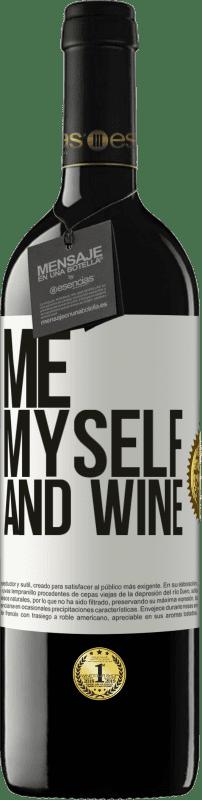 24,95 € Envío gratis   Vino Tinto Edición RED Crianza 6 Meses Me, myself and wine Etiqueta Blanca. Etiqueta personalizable Crianza en barrica de roble 6 Meses Cosecha 2018 Tempranillo