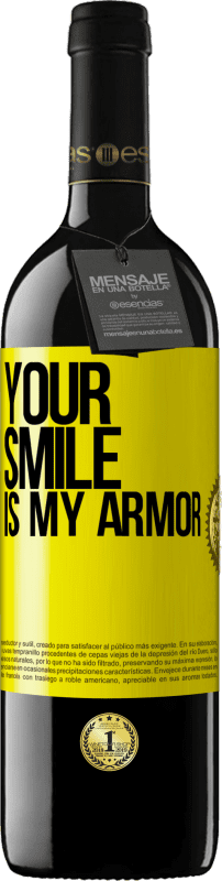 24,95 € Free Shipping | Red Wine RED Edition Crianza 6 Months Your smile is my armor Yellow Label. Customizable label Aging in oak barrels 6 Months Harvest 2018 Tempranillo