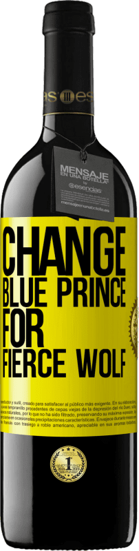 24,95 € Free Shipping | Red Wine RED Edition Crianza 6 Months Change blue prince for fierce wolf Yellow Label. Customizable label Aging in oak barrels 6 Months Harvest 2018 Tempranillo