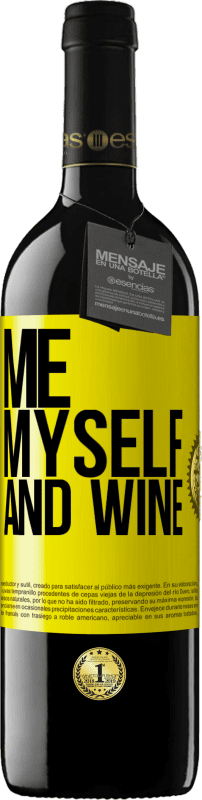 24,95 € Free Shipping | Red Wine RED Edition Crianza 6 Months Me, myself and wine Yellow Label. Customizable label Aging in oak barrels 6 Months Harvest 2018 Tempranillo