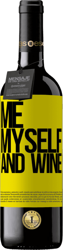 24,95 € Envoi gratuit | Vin rouge Édition RED Crianza 6 Mois Me, myself and wine Étiquette Jaune. Étiquette personnalisable Vieillissement en fûts de chêne 6 Mois Récolte 2018 Tempranillo