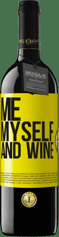 24,95 € Envío gratis   Vino Tinto Edición RED Crianza 6 Meses Me, myself and wine Etiqueta Amarilla. Etiqueta personalizable Crianza en barrica de roble 6 Meses Cosecha 2018 Tempranillo