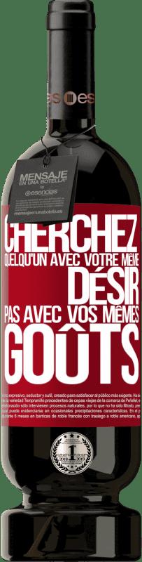 29,95 € Envoi gratuit | Vin rouge Édition Premium MBS® Reserva Cherchez quelqu'un avec votre même désir, pas avec vos mêmes goûts Étiquette Rouge. Étiquette personnalisable Reserva 12 Mois Récolte 2013 Tempranillo