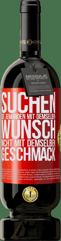 29,95 € Kostenloser Versand | Rotwein Premium Edition MBS® Reserva Suchen Sie jemanden mit demselben Wunsch, nicht mit demselben Geschmack Rote Markierung. Anpassbares Etikett Reserva 12 Monate Ernte 2013 Tempranillo