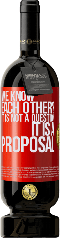 29,95 € Free Shipping | Red Wine Premium Edition MBS® Reserva We know each other? It is not a question, it is a proposal Red Label. Customizable label Reserva 12 Months Harvest 2013 Tempranillo
