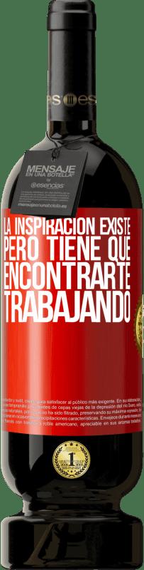 29,95 € Envío gratis   Vino Tinto Edición Premium MBS® Reserva La inspiración existe, pero tiene que encontrarte trabajando Etiqueta Roja. Etiqueta personalizable Reserva 12 Meses Cosecha 2013 Tempranillo