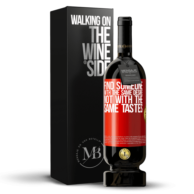 29,95 € Free Shipping | Red Wine Premium Edition MBS® Reserva Find someone with the same desire, not with the same tastes Red Label. Customizable label Reserva 12 Months Harvest 2013 Tempranillo