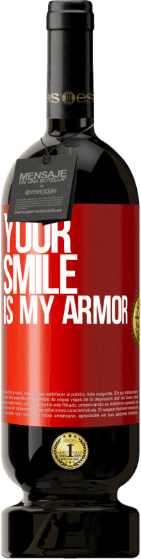 29,95 € Free Shipping | Red Wine Premium Edition MBS® Reserva Your smile is my armor Red Label. Customizable label Reserva 12 Months Harvest 2013 Tempranillo