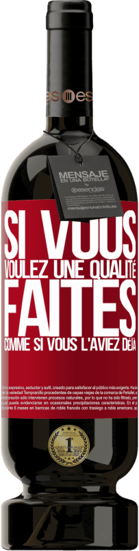 29,95 € Envoi gratuit | Vin rouge Édition Premium MBS® Reserva Si vous voulez une qualité, faites comme si vous l'aviez déjà Étiquette Rouge. Étiquette personnalisable Reserva 12 Mois Récolte 2013 Tempranillo
