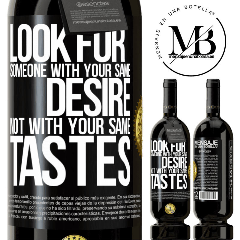 29,95 € Free Shipping   Red Wine Premium Edition MBS® Reserva Look for someone with your same desire, not with your same tastes Black Label. Customizable label Reserva 12 Months Harvest 2013 Tempranillo