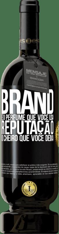 29,95 € Envio grátis   Vinho tinto Edição Premium MBS® Reserva Brand é o perfume que você usa. Reputação, o cheiro que você deixa Etiqueta Preta. Etiqueta personalizável Reserva 12 Meses Colheita 2013 Tempranillo