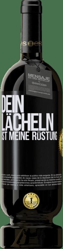 29,95 € Kostenloser Versand | Rotwein Premium Ausgabe MBS® Reserva Dein Lächeln ist meine Rüstung Schwarzes Etikett. Anpassbares Etikett Reserva 12 Monate Ernte 2013 Tempranillo