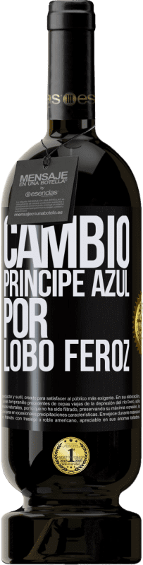 35,95 € Free Shipping | Red Wine Premium Edition MBS® Reserva Change blue prince for fierce wolf Black Label. Customizable label Reserva 12 Months Harvest 2013 Tempranillo