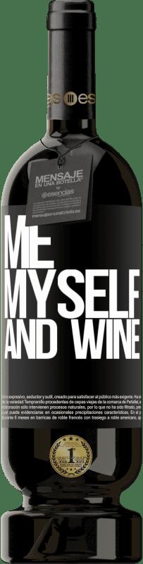 29,95 € Envoi gratuit | Vin rouge Édition Premium MBS® Reserva Me, myself and wine Étiquette Noire. Étiquette personnalisable Reserva 12 Mois Récolte 2013 Tempranillo