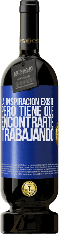 35,95 € Free Shipping   Red Wine Premium Edition MBS® Reserva Inspiration exists, but it has to find you working Blue Label. Customizable label Reserva 12 Months Harvest 2013 Tempranillo