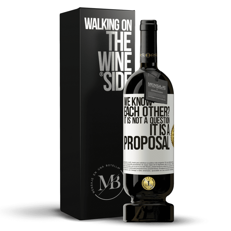 29,95 € Free Shipping   Red Wine Premium Edition MBS® Reserva We know each other? It is not a question, it is a proposal White Label. Customizable label Reserva 12 Months Harvest 2013 Tempranillo