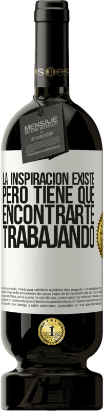 35,95 € Free Shipping   Red Wine Premium Edition MBS® Reserva Inspiration exists, but it has to find you working White Label. Customizable label Reserva 12 Months Harvest 2013 Tempranillo