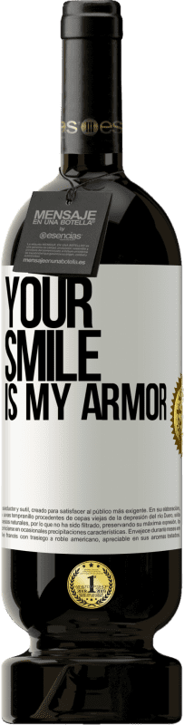 29,95 € Free Shipping   Red Wine Premium Edition MBS® Reserva Your smile is my armor Yellow Label. Customizable label Reserva 12 Months Harvest 2013 Tempranillo