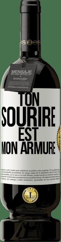 29,95 € Envoi gratuit | Vin rouge Édition Premium MBS® Reserva Ton sourire est mon armure Étiquette Blanche. Étiquette personnalisable Reserva 12 Mois Récolte 2013 Tempranillo