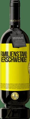 29,95 € Kostenloser Versand | Rotwein Premium Edition MBS® Reserva Familienstand: verschwendet Gelbes Etikett. Anpassbares Etikett Reserva 12 Monate Ernte 2013 Tempranillo