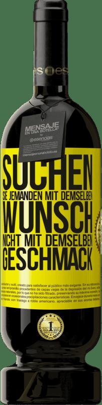 29,95 € Kostenloser Versand | Rotwein Premium Edition MBS® Reserva Suchen Sie jemanden mit demselben Wunsch, nicht mit demselben Geschmack Gelbes Etikett. Anpassbares Etikett Reserva 12 Monate Ernte 2013 Tempranillo