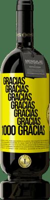 29,95 € Envío gratis | Vino Tinto Edición Premium MBS® Reserva Gracias, Gracias, Gracias, Gracias, Gracias, Gracias 1000 Gracias! Etiqueta Amarilla. Etiqueta personalizable Reserva 12 Meses Cosecha 2013 Tempranillo