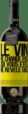 29,95 € Envoi gratuit | Vin rouge Édition Premium MBS® Reserva Le vin ne change pas qui vous êtes. Ne révèle que Étiquette Jaune. Étiquette personnalisable Reserva 12 Mois Récolte 2013 Tempranillo