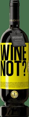 24,95 € Free Shipping | Red Wine Premium Edition RED MBS Wine not? Yellow Label. Customized label I.G.P. Vino de la Tierra de Castilla y León Aging in oak barrels 12 Months Harvest 2016 Spain Tempranillo