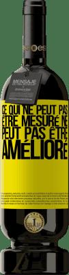 29,95 € Envoi gratuit | Vin rouge Édition Premium MBS® Reserva Ce qui ne peut pas être mesuré ne peut pas être amélioré Étiquette Jaune. Étiquette personnalisable Reserva 12 Mois Récolte 2013 Tempranillo
