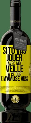 29,95 € Envoi gratuit | Vin rouge Édition Premium MBS® Reserva Si vous allez jouer avec moi, essayez de vous amuser aussi Étiquette Jaune. Étiquette personnalisable Reserva 12 Mois Récolte 2013 Tempranillo