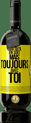 24,95 € Envoi gratuit   Vin rouge Édition Premium RED MBS Peu importe mais avec toi Étiquette Jaune. Étiquette personnalisée I.G.P. Vino de la Tierra de Castilla y León Vieillissement en fûts de chêne 12 Mois Espagne Tempranillo