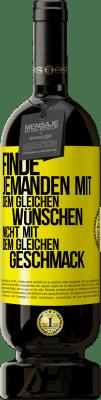 29,95 € Kostenloser Versand   Rotwein Premium Edition MBS® Reserva Finden Sie jemanden mit dem gleichen Wunsch, nicht mit dem gleichen Geschmack Gelbes Etikett. Anpassbares Etikett Reserva 12 Monate Ernte 2013 Tempranillo