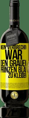 29,95 € Kostenloser Versand | Rotwein Premium Edition MBS® Reserva Mein Verbrechen war es, das graue Prinzblau zu tragen Gelbes Etikett. Anpassbares Etikett Reserva 12 Monate Ernte 2013 Tempranillo