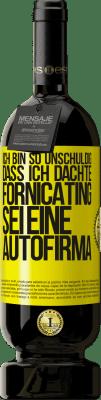 29,95 € Kostenloser Versand | Rotwein Premium Edition MBS® Reserva Ich bin so unschuldig, dass ich dachte, Fornicating sei eine Autofirma Gelbes Etikett. Anpassbares Etikett Reserva 12 Monate Ernte 2013 Tempranillo
