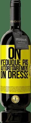 29,95 € Envoi gratuit   Vin rouge Édition Premium MBS® Reserva Avec une autorité que vous n'éduquez pas, vous formez Étiquette Jaune. Étiquette personnalisable Reserva 12 Mois Récolte 2013 Tempranillo