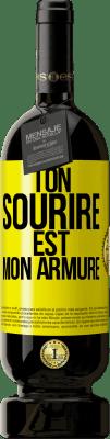 29,95 € Envoi gratuit | Vin rouge Édition Premium MBS® Reserva Ton sourire est mon armure Étiquette Jaune. Étiquette personnalisable Reserva 12 Mois Récolte 2013 Tempranillo