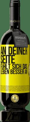 29,95 € Kostenloser Versand | Rotwein Premium Edition MBS® Reserva An deiner Seite fühlt sich das Leben besser an Gelbes Etikett. Anpassbares Etikett Reserva 12 Monate Ernte 2013 Tempranillo