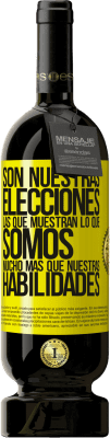 29,95 € Envío gratis   Vino Tinto Edición Premium MBS® Reserva Son nuestras elecciones las que muestran lo que somos, mucho más que nuestras habilidades Etiqueta Amarilla. Etiqueta personalizable Reserva 12 Meses Cosecha 2013 Tempranillo