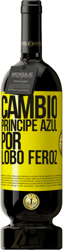 35,95 € Free Shipping | Red Wine Premium Edition MBS® Reserva Change blue prince for fierce wolf Yellow Label. Customizable label Reserva 12 Months Harvest 2013 Tempranillo