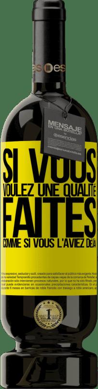 29,95 € Envoi gratuit | Vin rouge Édition Premium MBS® Reserva Si vous voulez une qualité, faites comme si vous l'aviez déjà Étiquette Jaune. Étiquette personnalisable Reserva 12 Mois Récolte 2013 Tempranillo