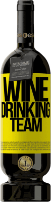 24,95 € Envoi gratuit | Vin rouge Édition Premium RED MBS Wine drinking team Étiquette Jaune. Étiquette personnalisée I.G.P. Vino de la Tierra de Castilla y León Vieillissement en fûts de chêne 12 Mois Récolte 2016 Espagne Tempranillo