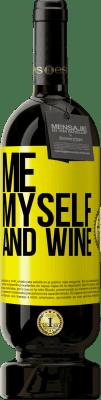35,95 € Free Shipping | Red Wine Premium Edition MBS Reserva Me, myself and wine Yellow Label. Customizable label I.G.P. Vino de la Tierra de Castilla y León Aging in oak barrels 12 Months Harvest 2013 Spain Tempranillo