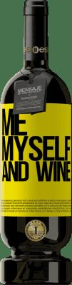 24,95 € Envoi gratuit | Vin rouge Édition Premium RED MBS Me, myself and wine Étiquette Jaune. Étiquette personnalisée I.G.P. Vino de la Tierra de Castilla y León Vieillissement en fûts de chêne 12 Mois Récolte 2016 Espagne Tempranillo