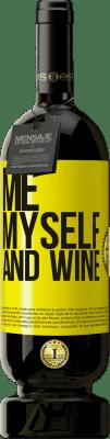 29,95 € Envío gratis | Vino Tinto Edición Premium MBS® Reserva Me, myself and wine Etiqueta Amarilla. Etiqueta personalizable Reserva 12 Meses Cosecha 2013 Tempranillo